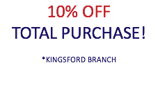 10% OFF TOTAL PURCHASE! *KINGSFORD BRANCH